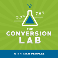 Conversion Lab with Rich Peoples podcast