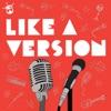 Like A Version Podcast artwork