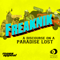 Podcast cover art for Freaknik: A Discourse on a Paradise Lost