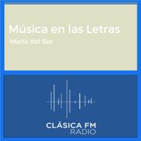 Música en las Letras - Clásica FM Radio podcast