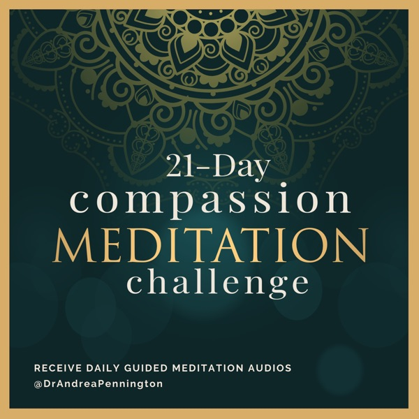 Guided meditations by Dr. Andrea Pennington