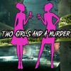 Two Girls and a Murder artwork