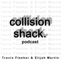 Collision Shack podcast