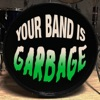 Your Band is Garbage artwork