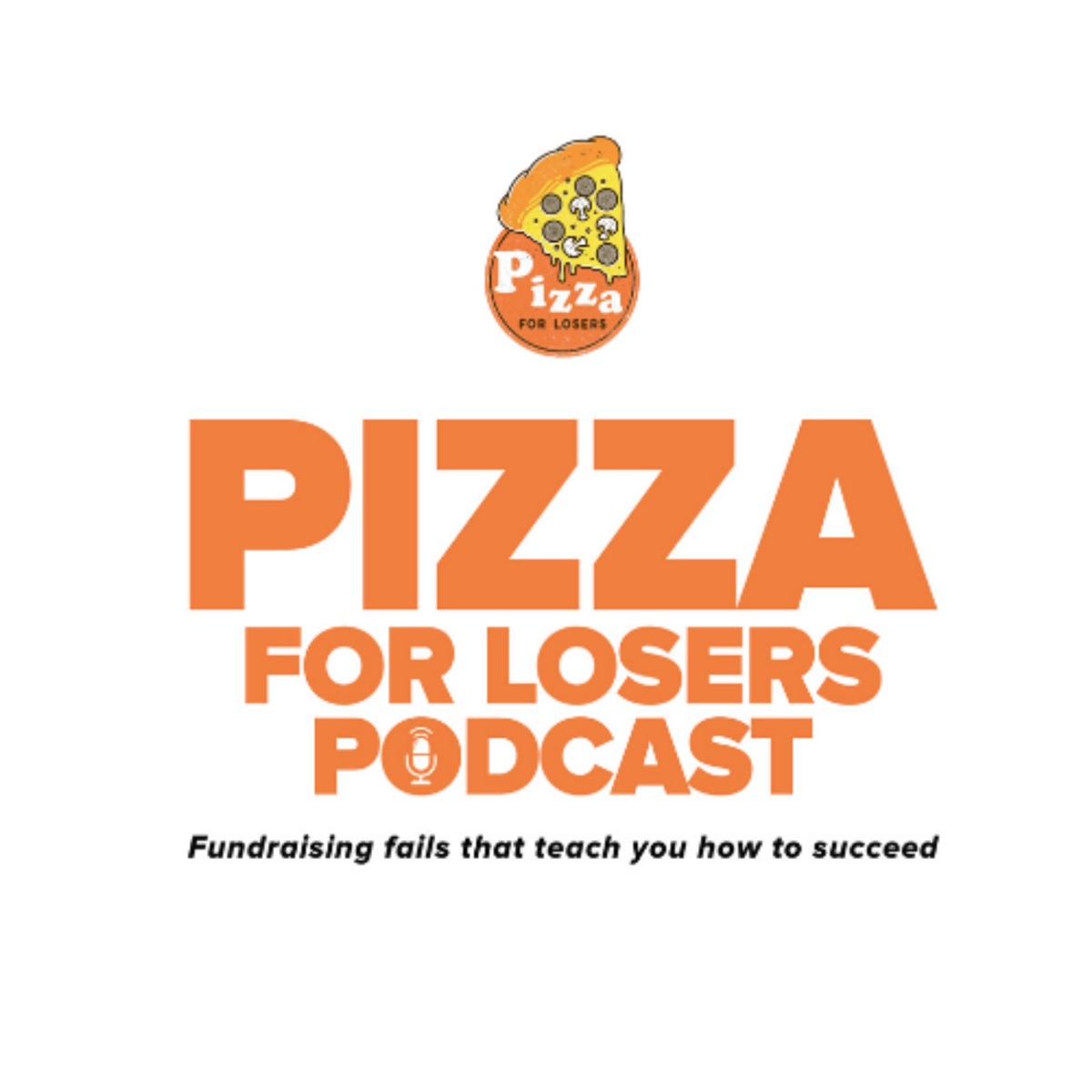 The Pizza for Losers Podcast