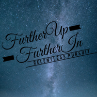 Further Up and Further In podcast