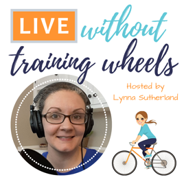 LIVE without Training Wheels on Apple Podcasts