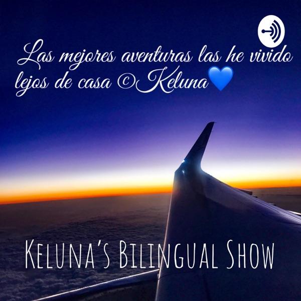 Keluna's Bilingual Show�⚽️����♂