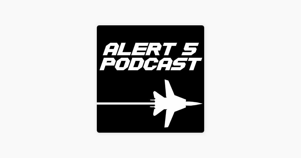 The Alert 5 Podcast on Apple Podcasts