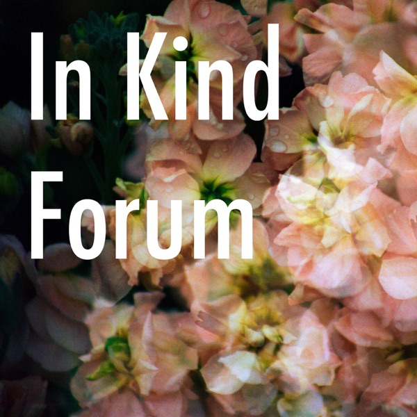 In Kind Forum