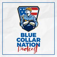Blue Collar Nation podcast