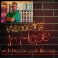 Wandering in Hope Podcast podcast