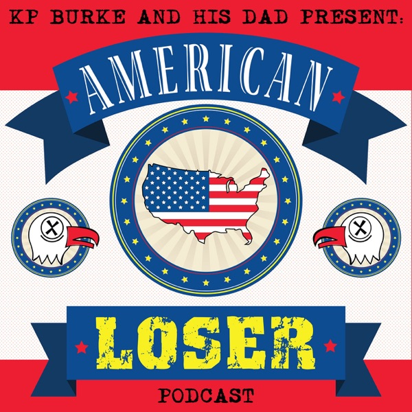 American Loser Podcast