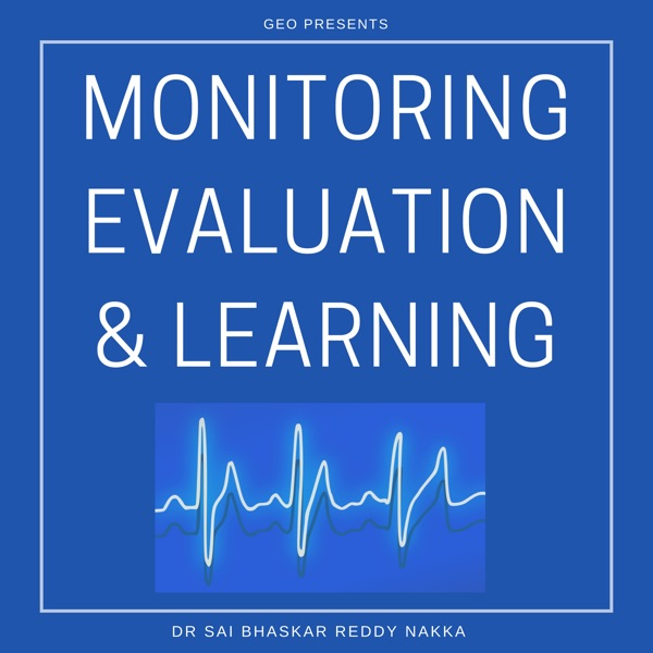 Monitoring Evaluation and Learning Podcast
