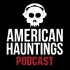 American Hauntings Podcast artwork
