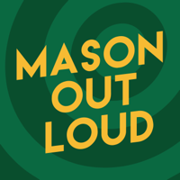 Mason Out Loud podcast