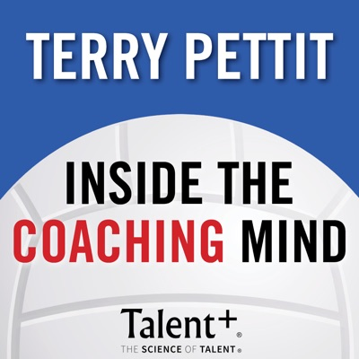 Inside the Coaching Mind with Terry Pettit:Terry Pettit Coaching