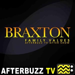 The Braxton Family Values Podcast