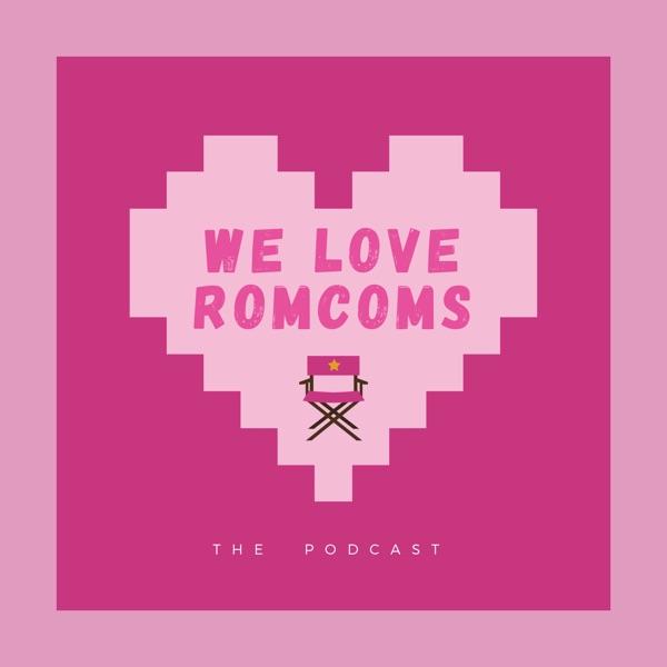 We Love RomComs