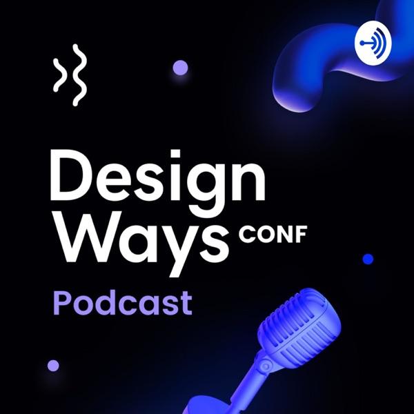 DesignWays Conf Podcast