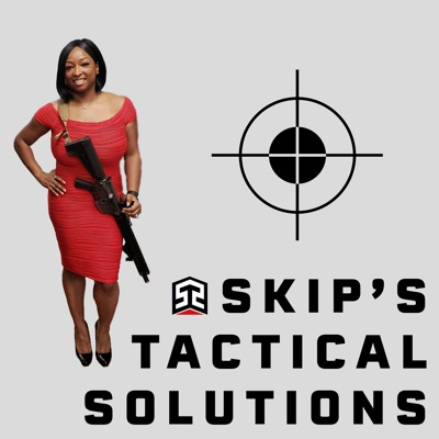 Skip's Tactical Solutions Podcast