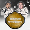 Wrestling with Reality Podcast artwork