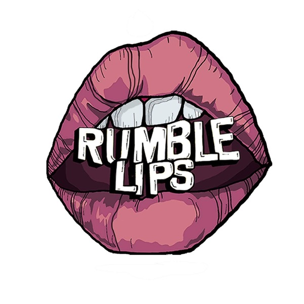 Rumble Lips