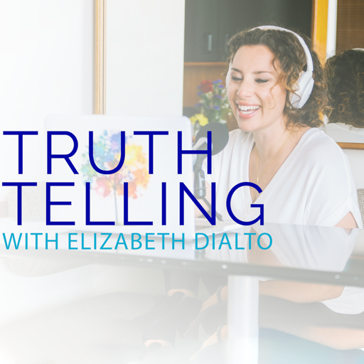 Cover image of Truth Telling with Elizabeth DiAlto