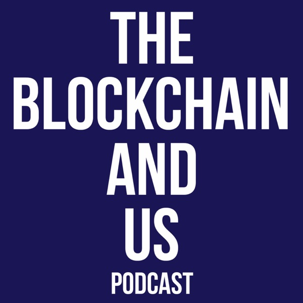 The Blockchain and Us: Conversations about the brave new world of blockchains, cryptoassets, and the