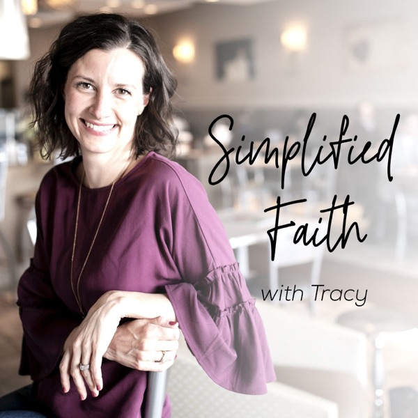Simplified Faith with Tracy