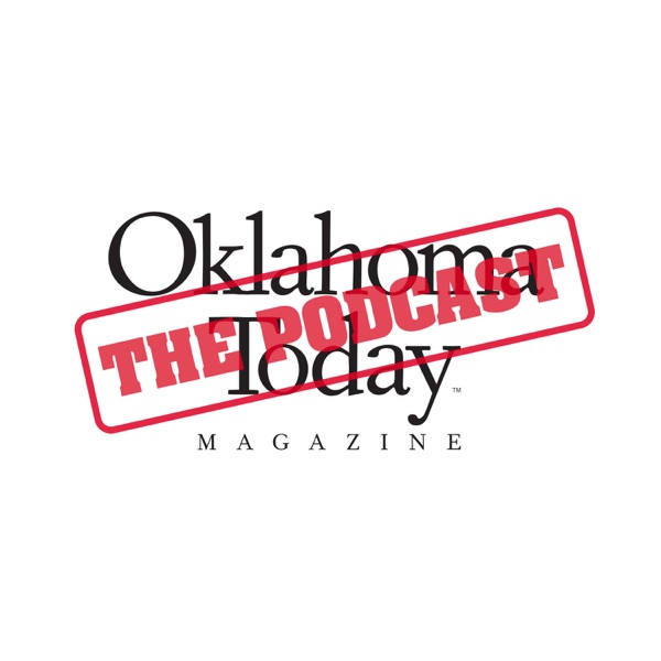 The Oklahoma Today Podcast