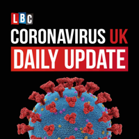 Coronavirus UK: LBC Daily Update with Nick Ferrari