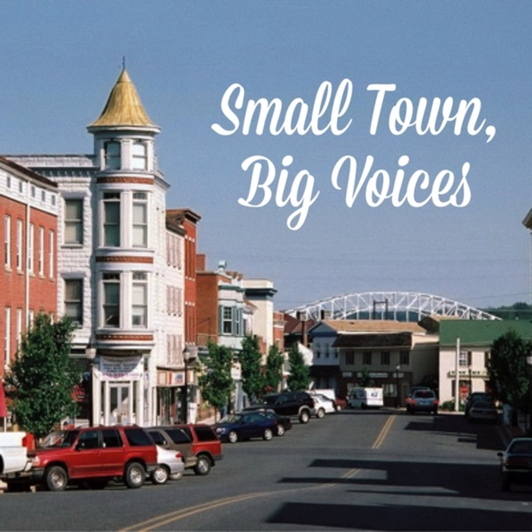 Small Town, Big Voices