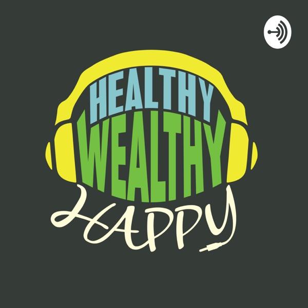 Healthy Wealthy Happy