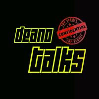 DeanoTalks podcast
