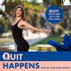 Quit Happens | How (and why!) to strategically quit your job, leave your relationship, or part ways with toxic mindsets. artwork