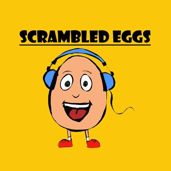 Scrambled Eggs Podcast