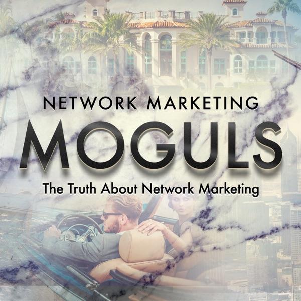 Network Marketing Moguls
