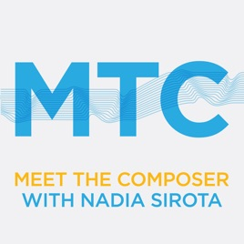 Meet the Composer on Apple Podcasts