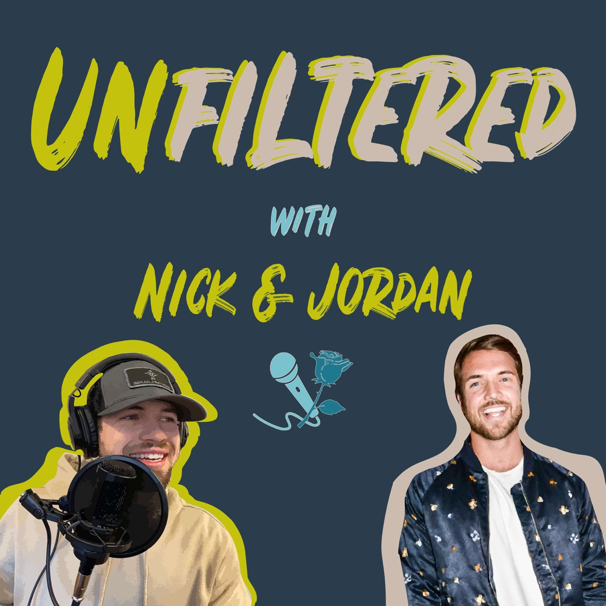 The Unfiltered Podcast with Nick & Jordan