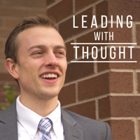 Leading with Thought Podcast podcast