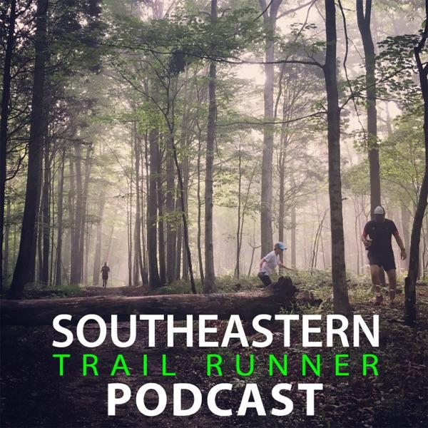 Southeastern Trail Runner Podcast