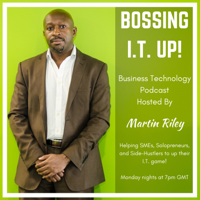 Bossing I.T. Up! podcast