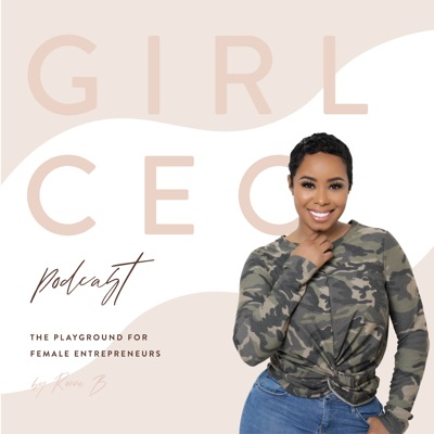 Girl CEO Podcast:Ronne Brown