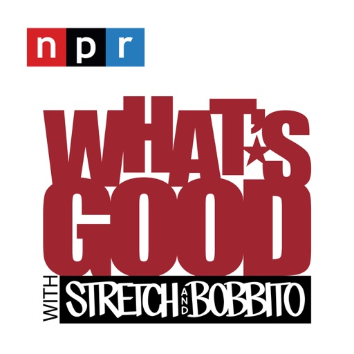 Cover image of What's Good with Stretch & Bobbito