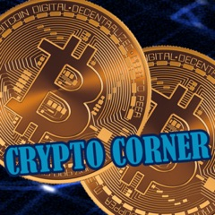 Crypto Corner - Bitcoin and Blockchain