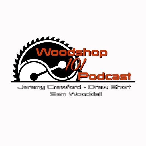 Cover image of Woodshop 101 Podcast