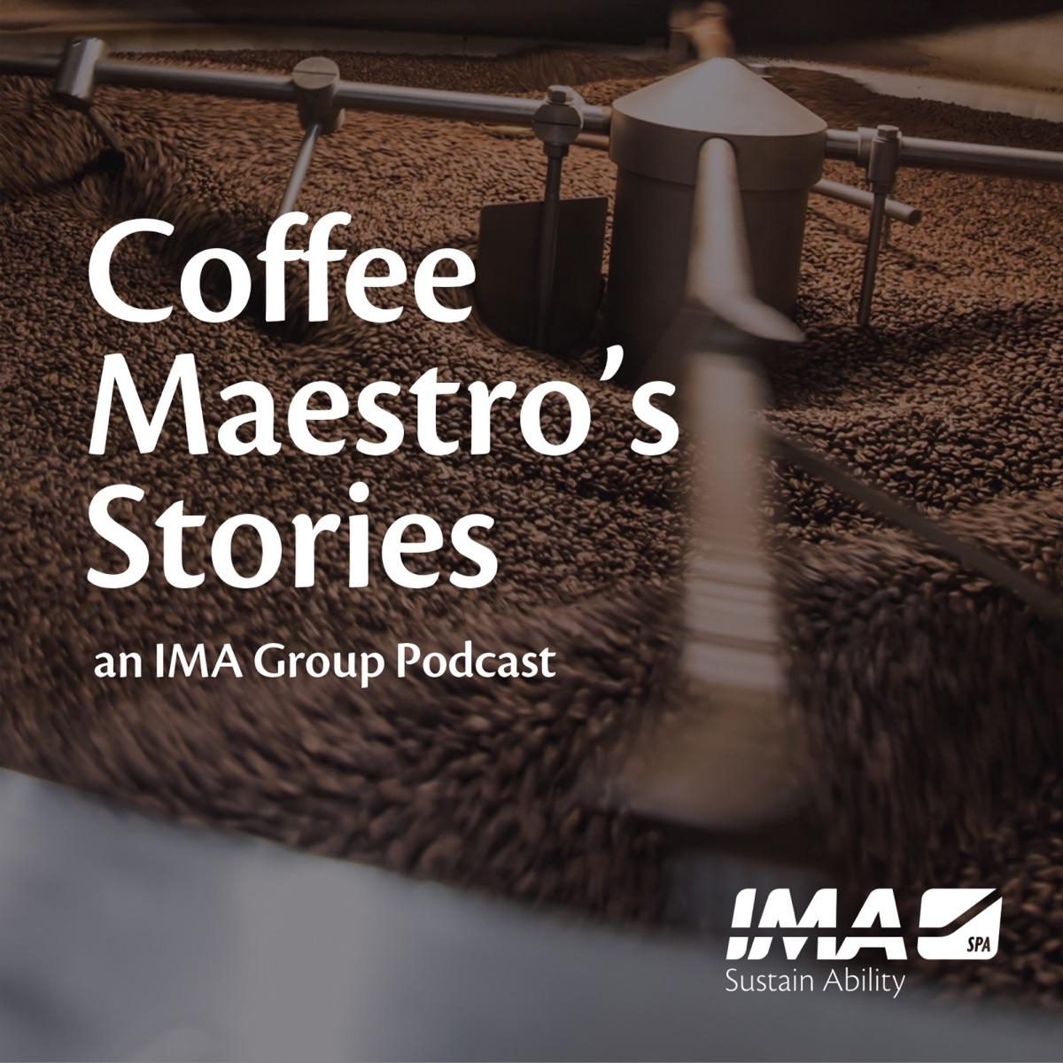 Coffee Maestro's Stories   IMA Group