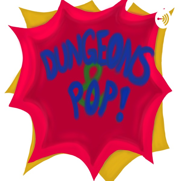 Dungeons and Pop