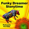 Funky Dreamer Storytime - Kids Stories Bedtime Podcast for Children artwork